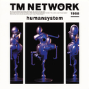 humansystem/TM NETWORK