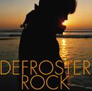 DEFROSTER ROCK/YO-KING
