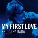 My First Love/浜田 省吾