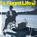 Sign/No Regret Life