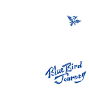 Blue Bird Journey/Bivattchee