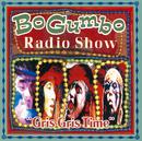 "Bo Gumbo Radio Show""Gris Gris Time""/BO GUMBOS"