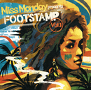 FOOTSTAMP vol.1/Miss Monday