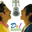 Do!/DEPAPEPE