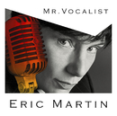 MR.VOCALIST/Eric Martin