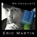 MR.VOCALIST 2/Eric Martin