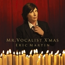 MR.VOCALIST X'MAS/Eric Martin