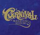 CARNIVAL/鈴木 雅之