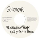 RECREATION REMIX mixed by Satoshi Tomiie/スーパーカー