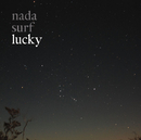 Lucky/nada surf