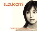 OUR DAYS/鈴木亜美