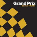 グランプリ ~Eternal TRUTH~/THE SQUARE