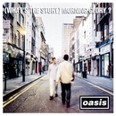 (WHAT'S THE STORY) MORNING GLORY?/OASIS
