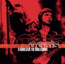 Fmiliar to millions/OASIS