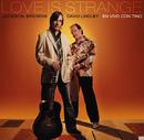 Love is Strange/Jackson Browne & David Lindley