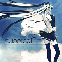 supercell/supercell feat.初音ミク