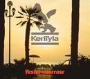 Yester-morrow/ケン・タイラ