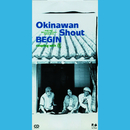 Okinawan Shout/BEGIN