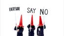 Everybody Say No/POLYSICS