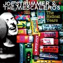 Joe Strummer & The Mescaleros: The Hellcat Years/Joe Strummer & The Mescaleros