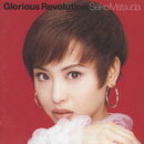 Glorious Revolution/松田聖子