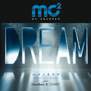 PIECES OF A DREAM Special Pack/mc2