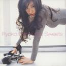 Sweets -Best of Ryoko Shinohara-/篠原 涼子