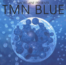 Naoto Kine Presents TMN blue/TM NETWORK