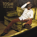Time To Share/TOSHI