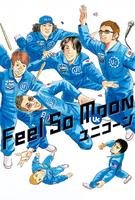 Feel So Moon/UNICORN