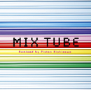 MIX TUBE Remixed by Piston Nishizawa/TUBE