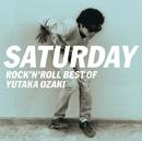 SATURDAY~ROCK'N'ROLL BEST OF YUTAKA OZAKI/尾崎 豊