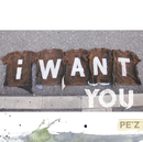 I WANT YOU/PE'Z