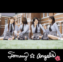 You'll be my boy/Tommy ☆ angels