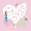 LOVEISLE SWEET/Jennifer