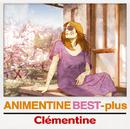 アニメンティーヌ・ベスト+/CLEMENTINE