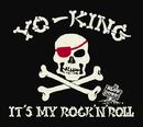 IT'S MY ROCK'N'ROLL/YO-KING