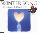 WINTER SONG/DREAMS COME TRUE