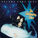 The Swinging Star/DREAMS COME TRUE