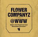 """@WWW 2013.1.23 Premium Live""""ビューティフルドリーマー""""/フラワーカンパニーズ"""