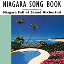 NIAGARA SONG BOOK 30th Edition/NIAGARA FALL OF SOUND ORCHESTRAL