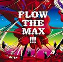 FLOW THE MAX !!!/FLOW