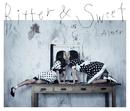 Bitter & Sweet/Aimer