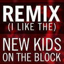 Remix (I Like The)/New Kids On The Block