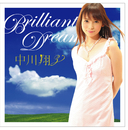 Brilliant Dream/中川 翔子