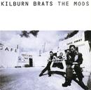 KILBURN BRATS/THE MODS