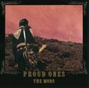 PROUD ONES/モッズ