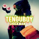 SHOCKMAN/TENGUBOY