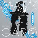時の魔法/マーク from GARO