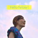 Hello Yellow!/住岡 梨奈